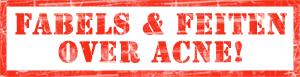 5-fabels-en-feiten-over-acne